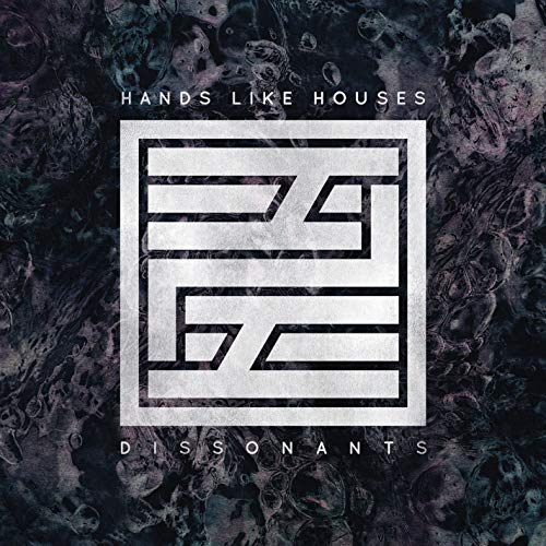 Image of Dissonants / Hands Like Houses
