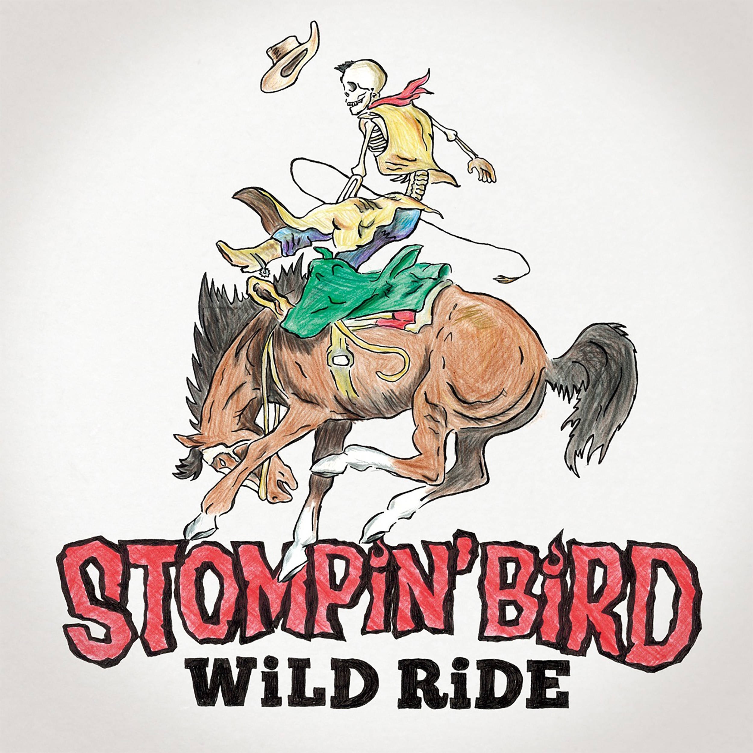 Image of WILD RIDE / STOMPIN' BIRD
