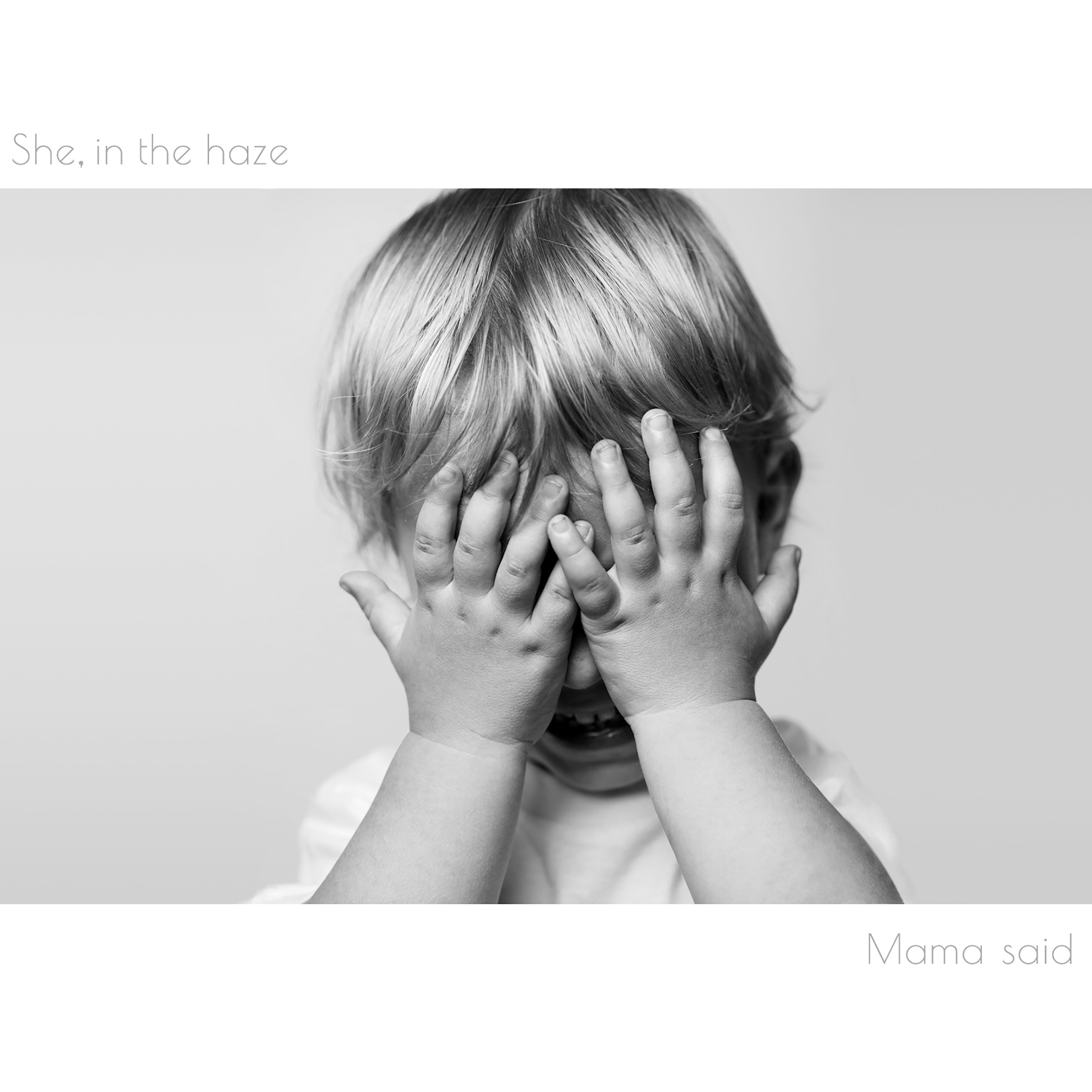 Image of Mama said / She, in the haze