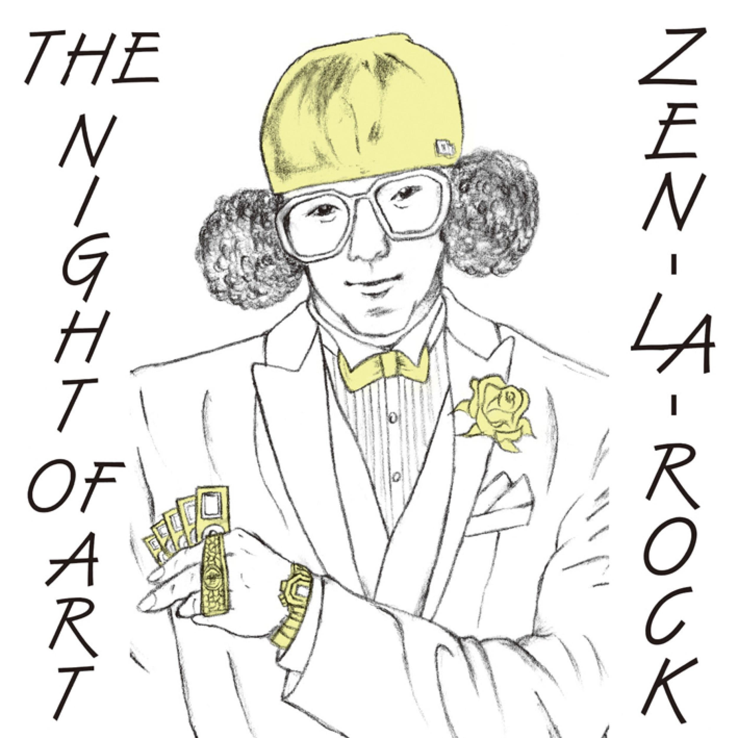 Image of THE NIGHT OF ART / ZEN-LA-ROCK