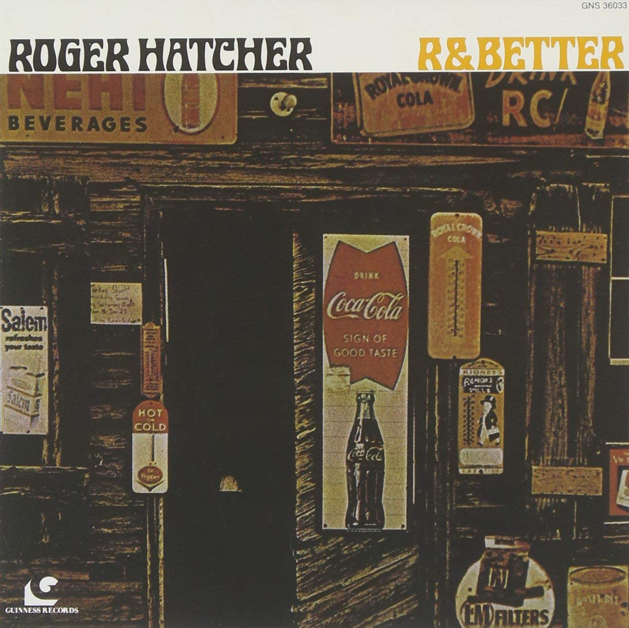 Image of R & Better / Roger Hatcher