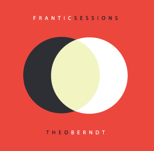Image of Frantic Sessions / Theo Berndt