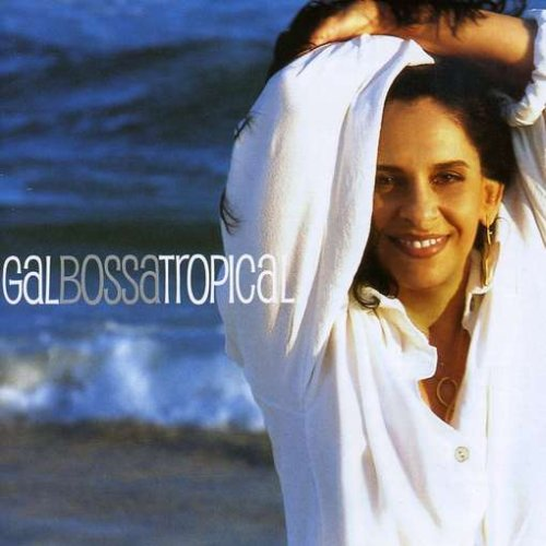 Image of Gal Bossa Tropical / Gal Costa