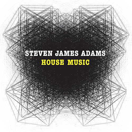 Image of House Music / Steven James Adams