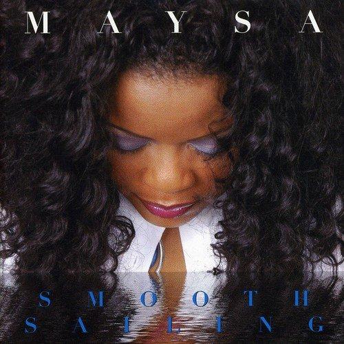Image of Smooth Sailing / Maysa