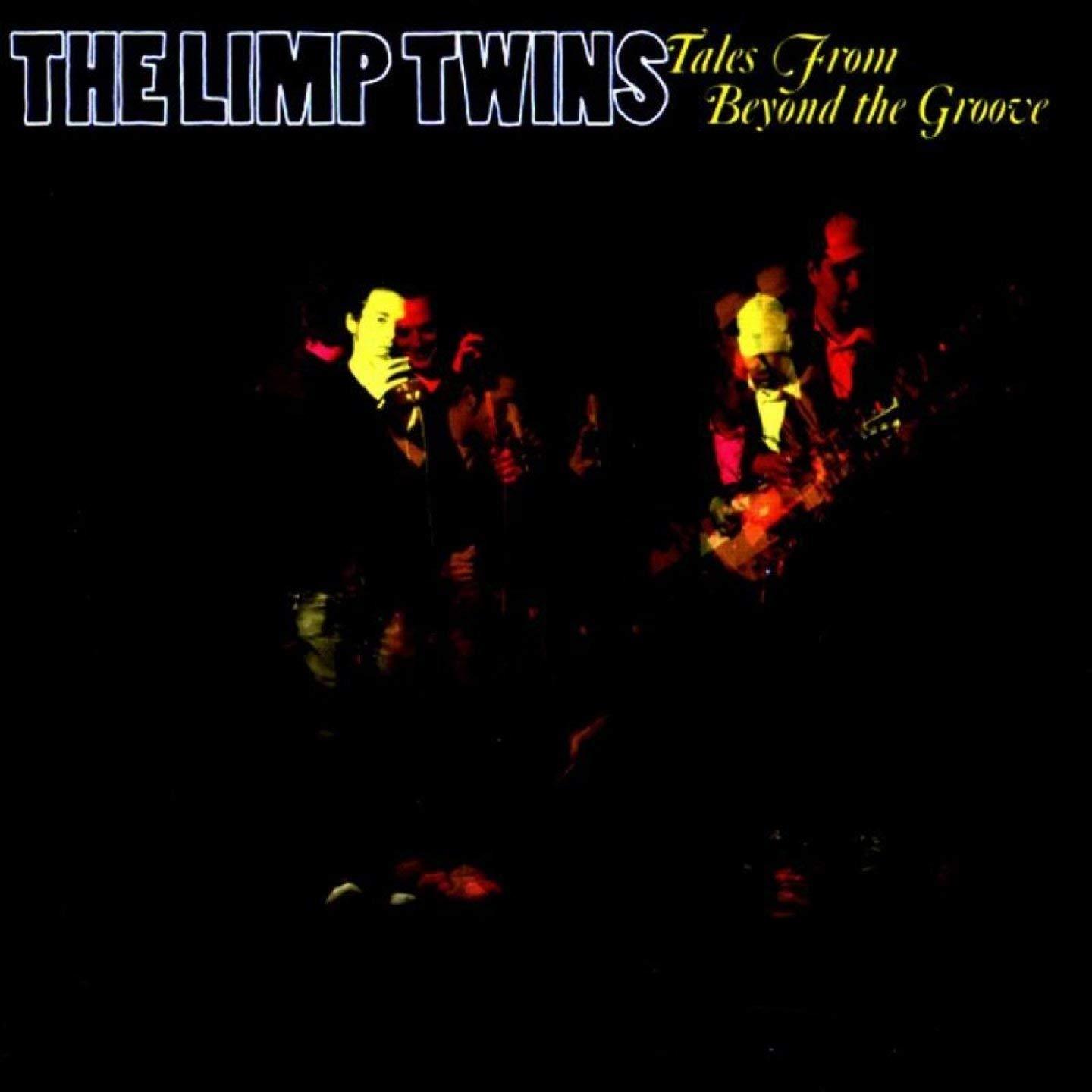 Image of Tales From Beyond The Groove / The Limp Twins