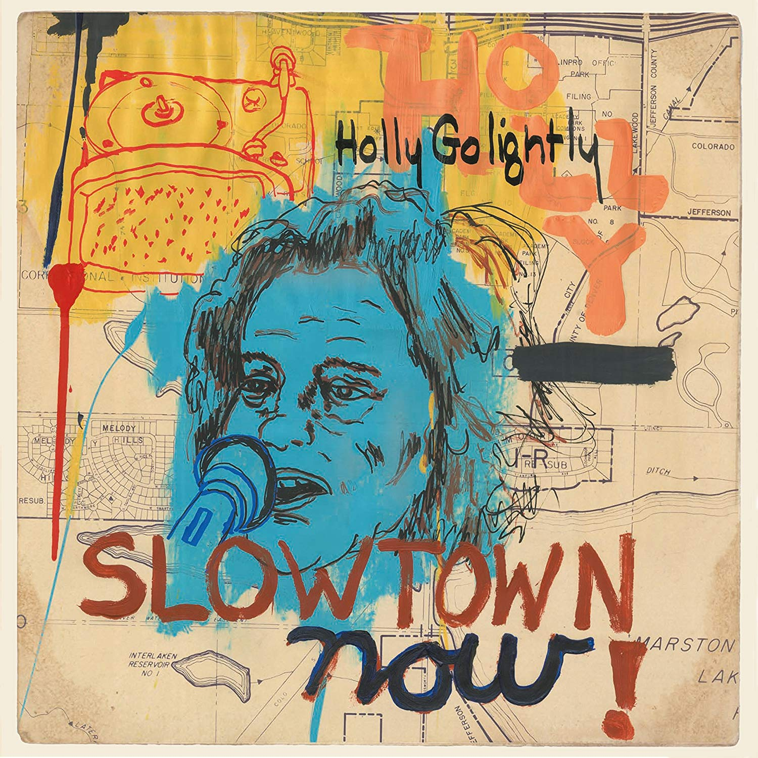 Image of Slowtown Now! / Holly Golightly