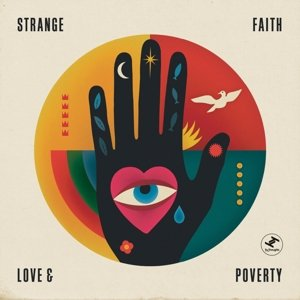 Image of Love And Poverty / Strange Faith