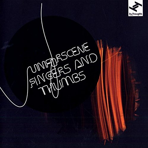 Image of Fingers And Thumbs / Unforscene