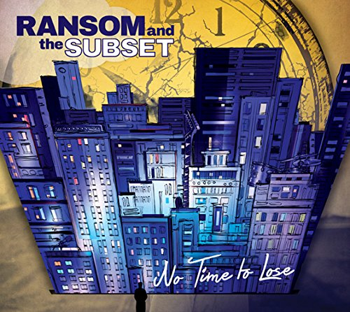 Image of No Time To Lose / Ransom and the Subset