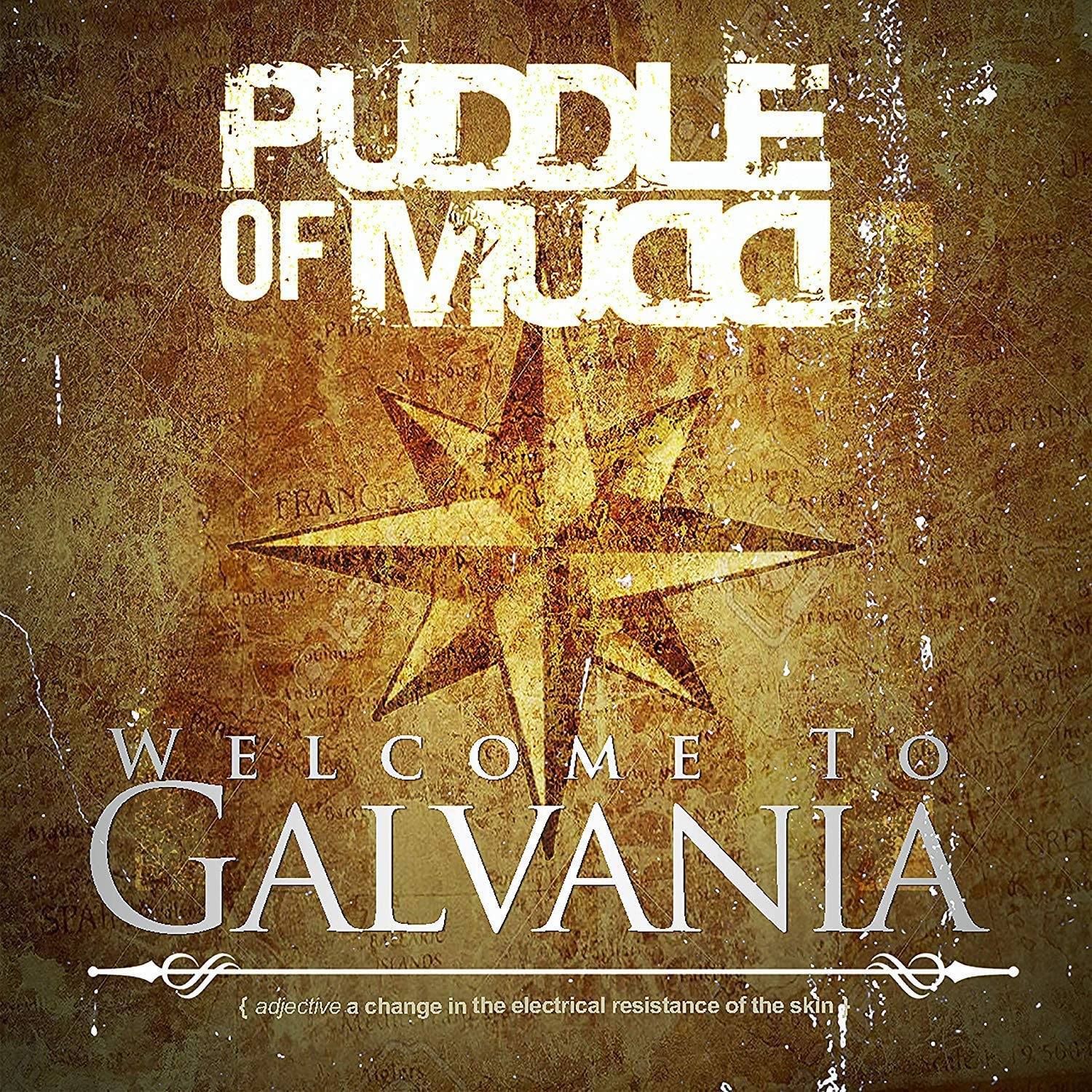 Image of Welcome to Galvania / Puddle Of Mudd