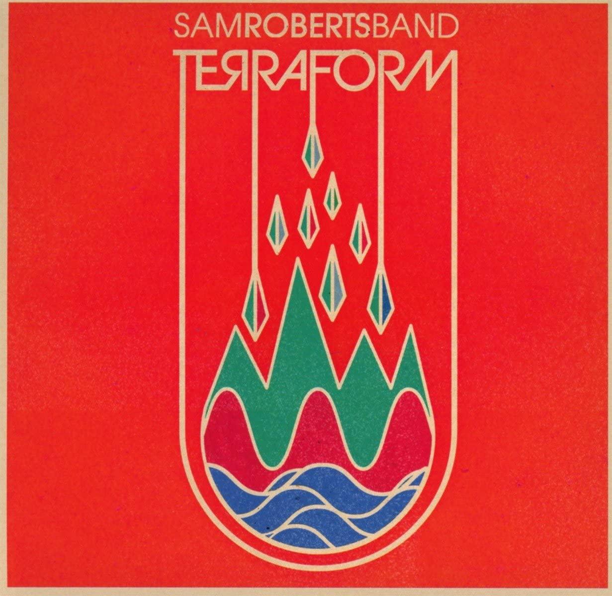 Image of TerraForm / Sam Roberts Band