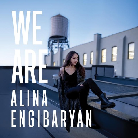 Image of  We Are / Alina Engibaryan