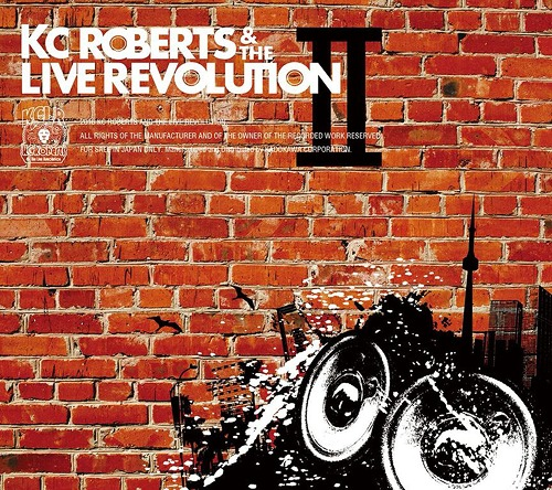 Image of KC Roberts & the Live Revolution Ⅱ