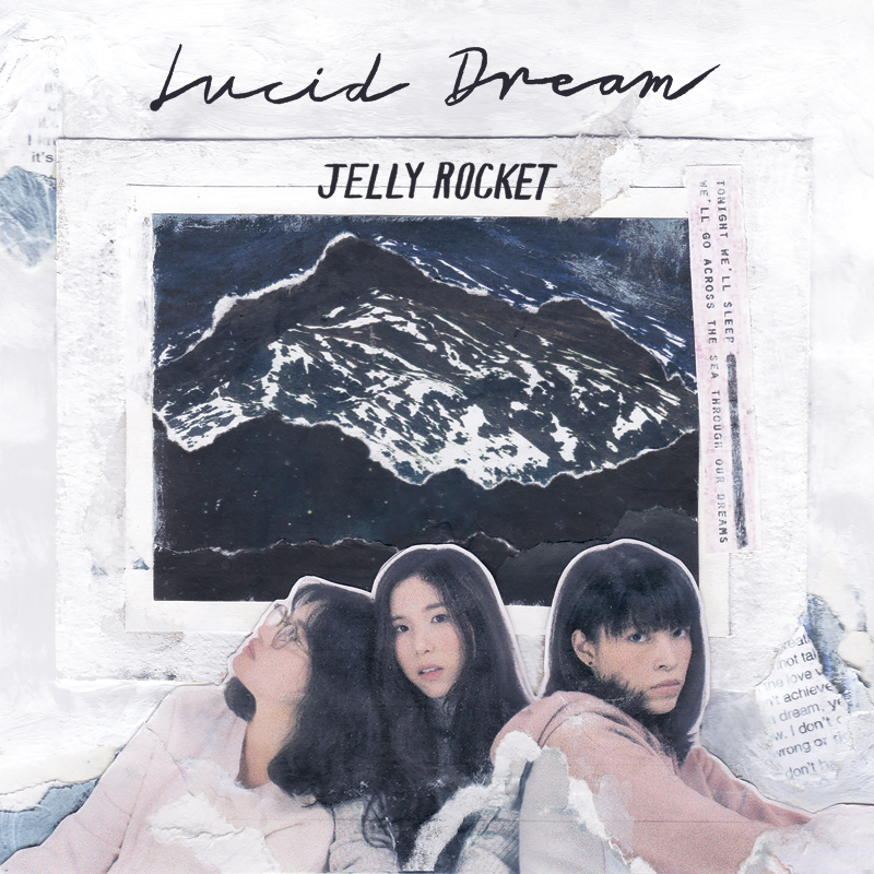 Image of Lucid Dream / JELLY ROCKET