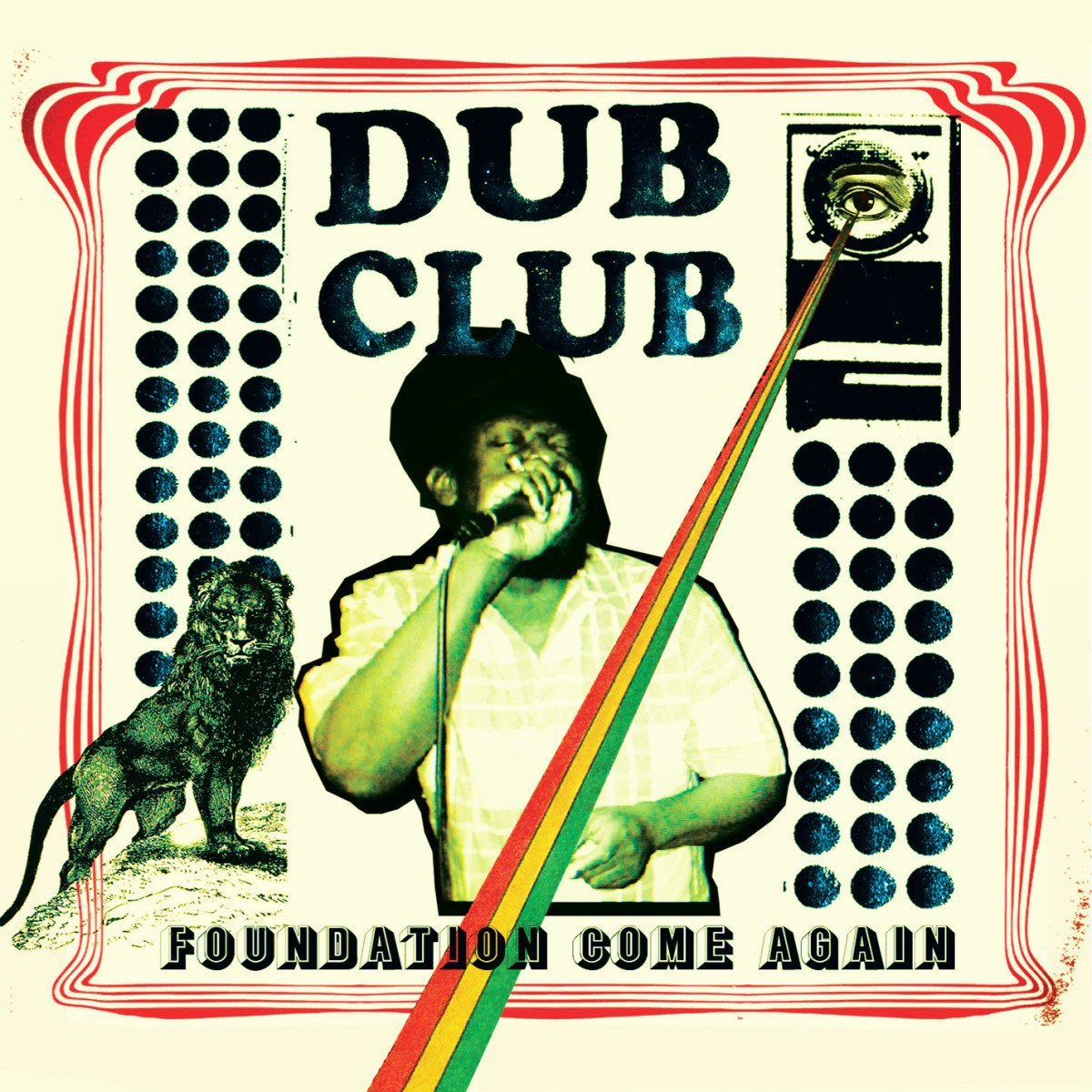 Image of Foundation Come Again / Dub Club